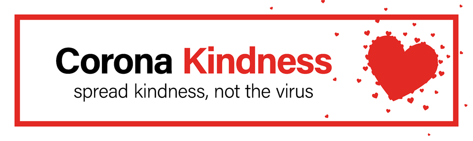 Corona Kindness - Spread kindness, not the virus